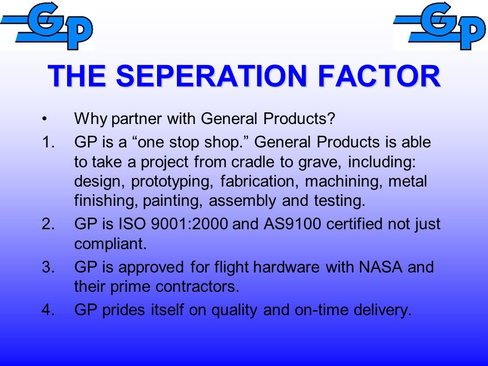 Why partner with General Products.