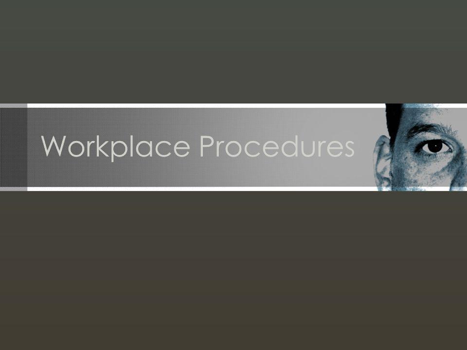 Workplace Procedures