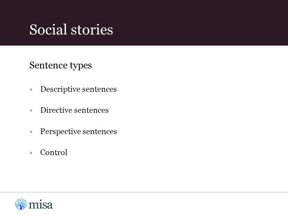 Descriptive sentences Directive sentences Perspective sentences Control Social stories Sentence types