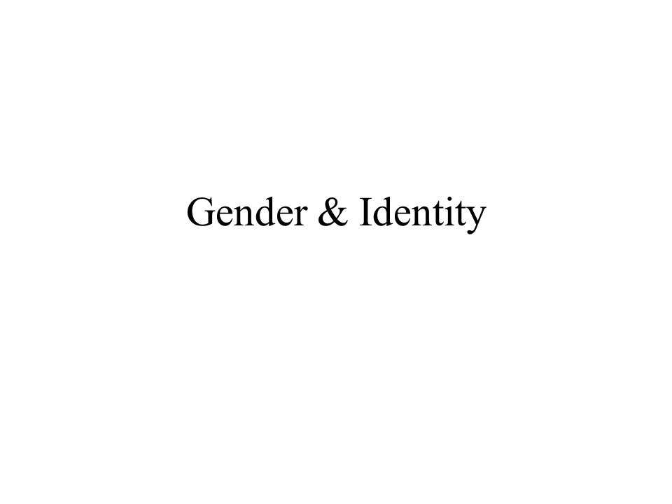 Lesson Plan Gender Schema Theory & sex typing (cont.) Readings: I/1 (transnational, historical, multicultural approach to gender) Readings: III/4, 7 (representations: colonialism, orientalism/Africanism)