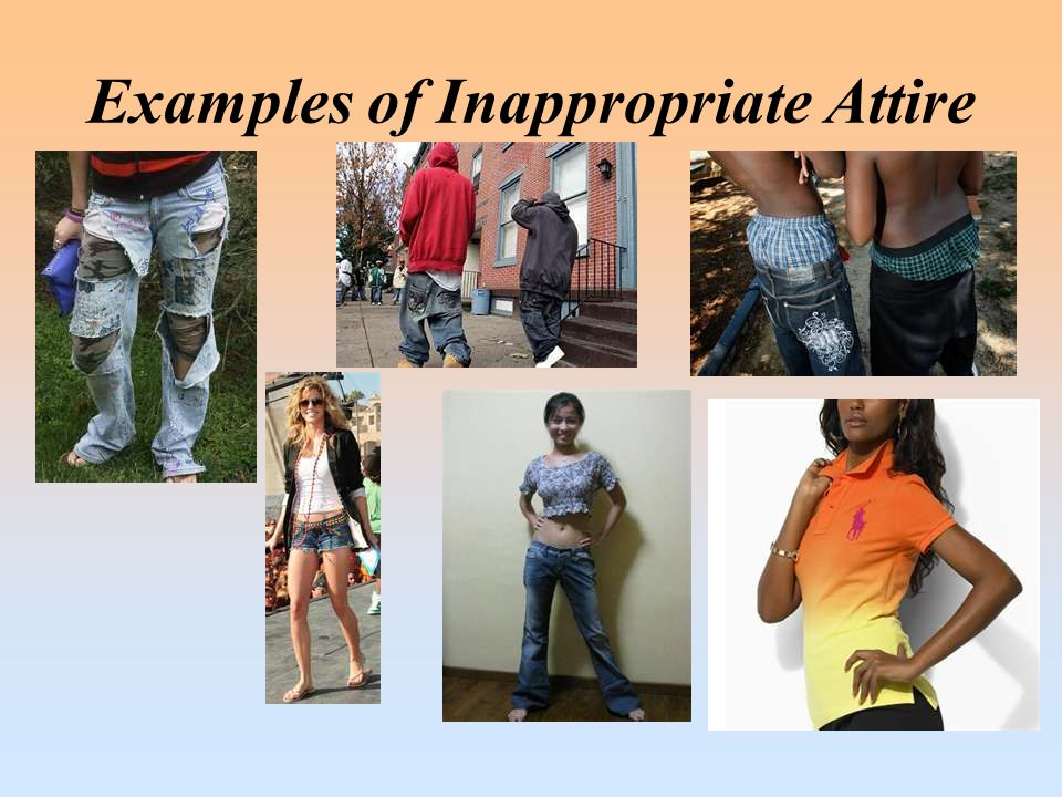 Examples of Inappropriate Attire