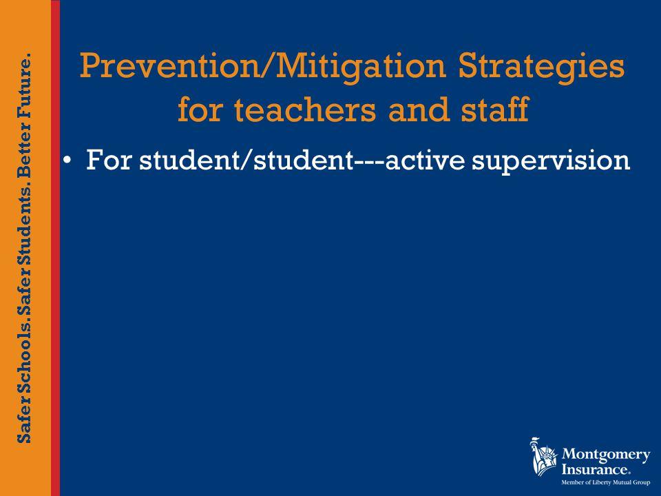 Safer Schools. Safer Students. Better Future.