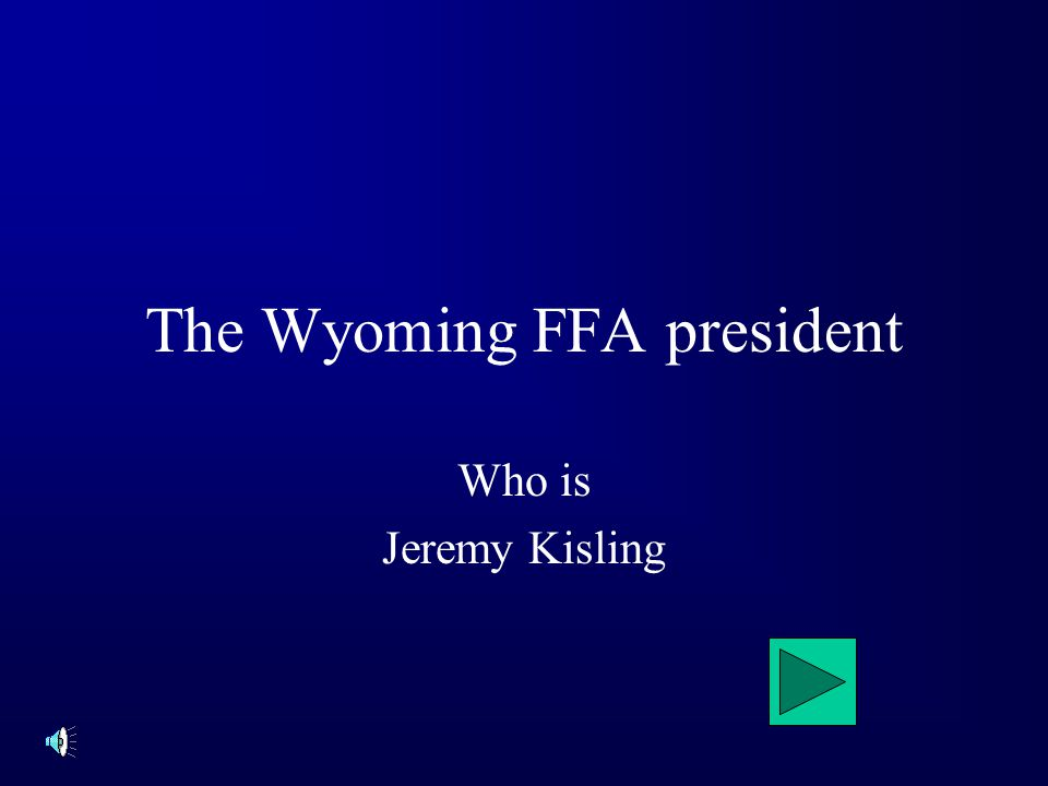 The Wyoming FFA president Who is Jeremy Kisling