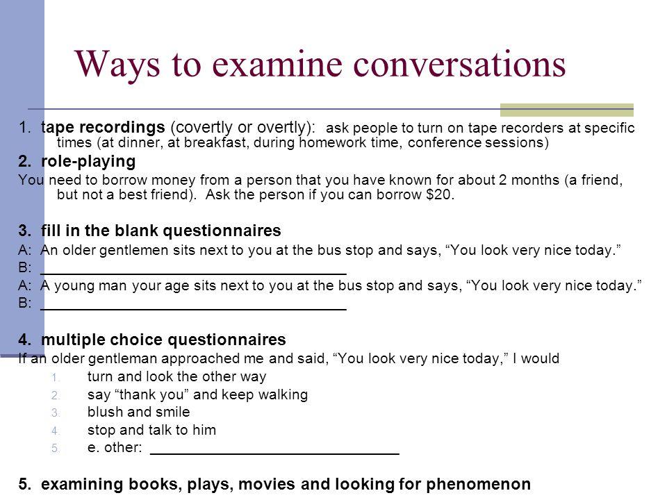Ways to examine conversations 1.