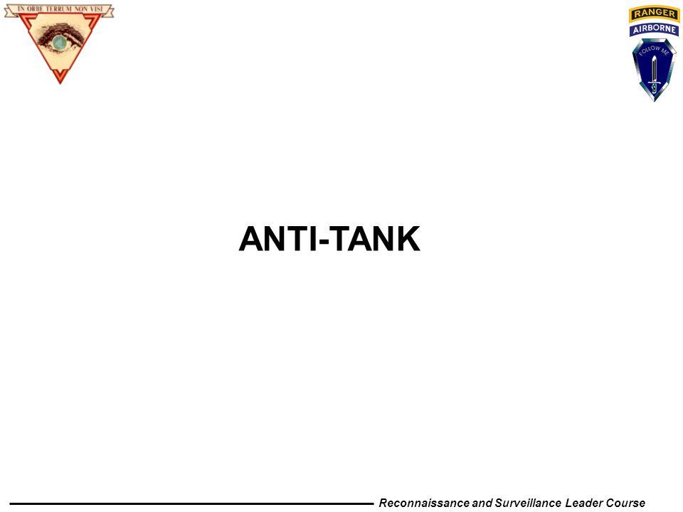 Reconnaissance and Surveillance Leader Course ANTI-TANK