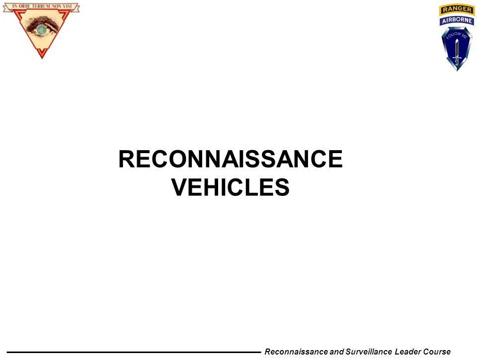 Reconnaissance and Surveillance Leader Course RECONNAISSANCE VEHICLES