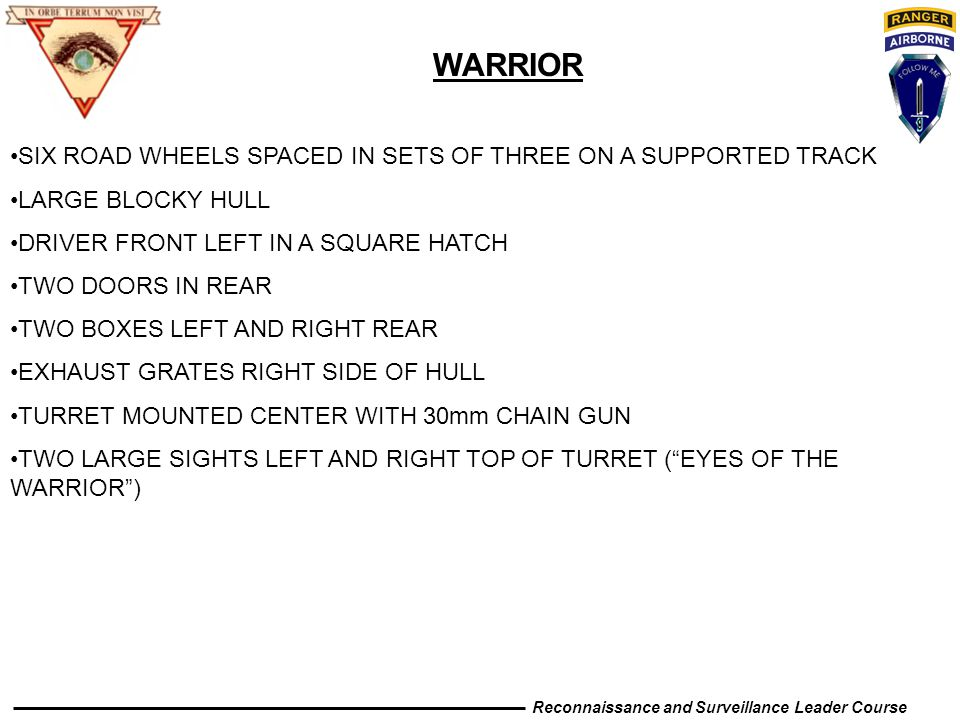 WARRIOR SIX ROAD WHEELS SPACED IN SETS OF THREE ON A SUPPORTED TRACK LARGE BLOCKY HULL DRIVER FRONT LEFT IN A SQUARE HATCH TWO DOORS IN REAR TWO BOXES