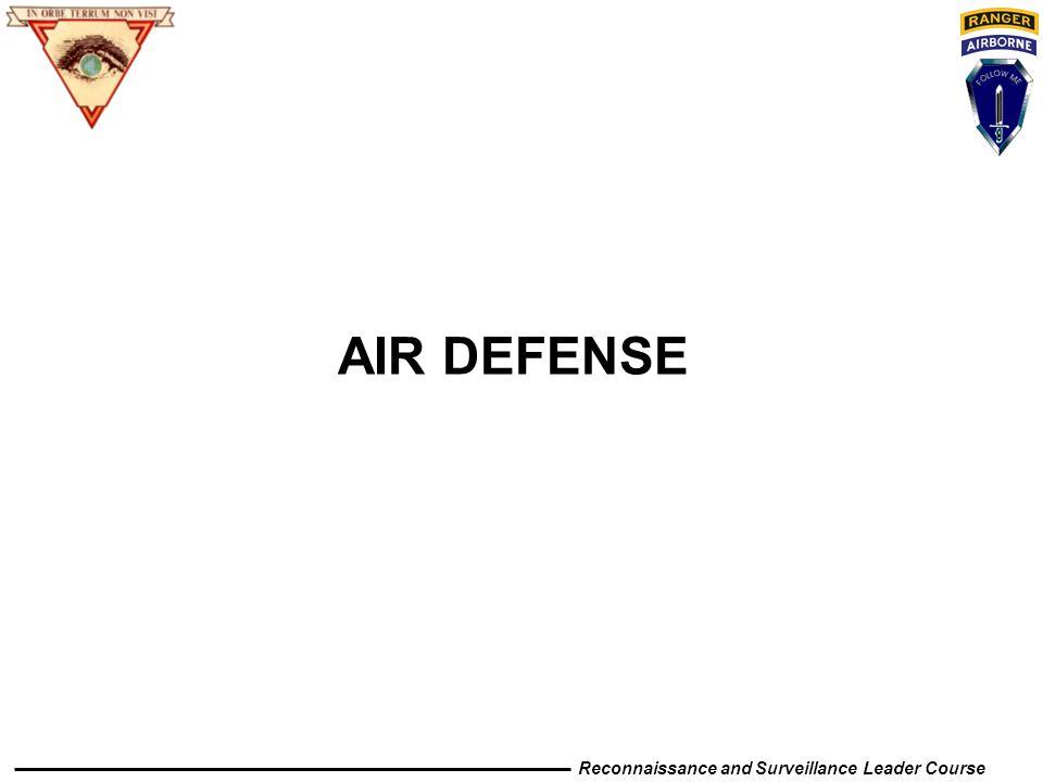 Reconnaissance and Surveillance Leader Course AIR DEFENSE