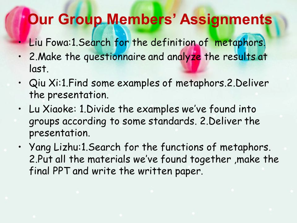 Our Group Members' Assignments Liu Fowa:1.Search for the definition of metaphors.
