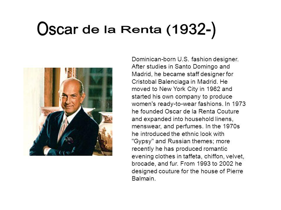 Dominican-born U.S. fashion designer.