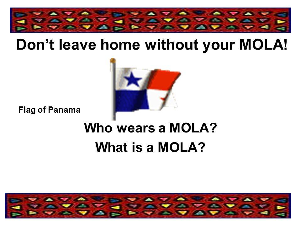 Who wears a MOLA.