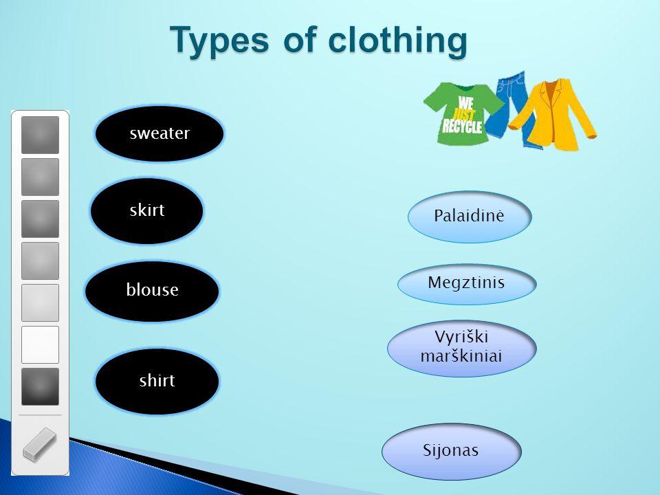 Types of clothing sweater skirt blouse shirt Sijonas Vyriški marškiniai Megztinis Palaidinė