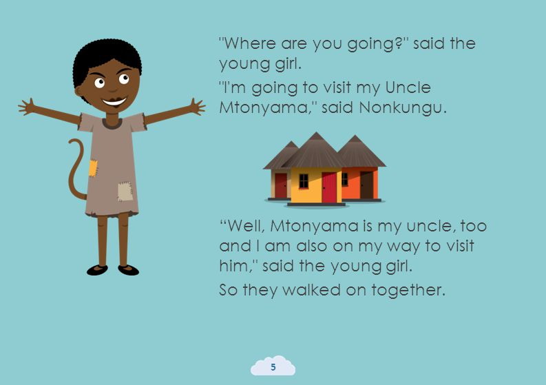 Where are you going said the young girl. I m going to visit my Uncle Mtonyama, said Nonkungu.