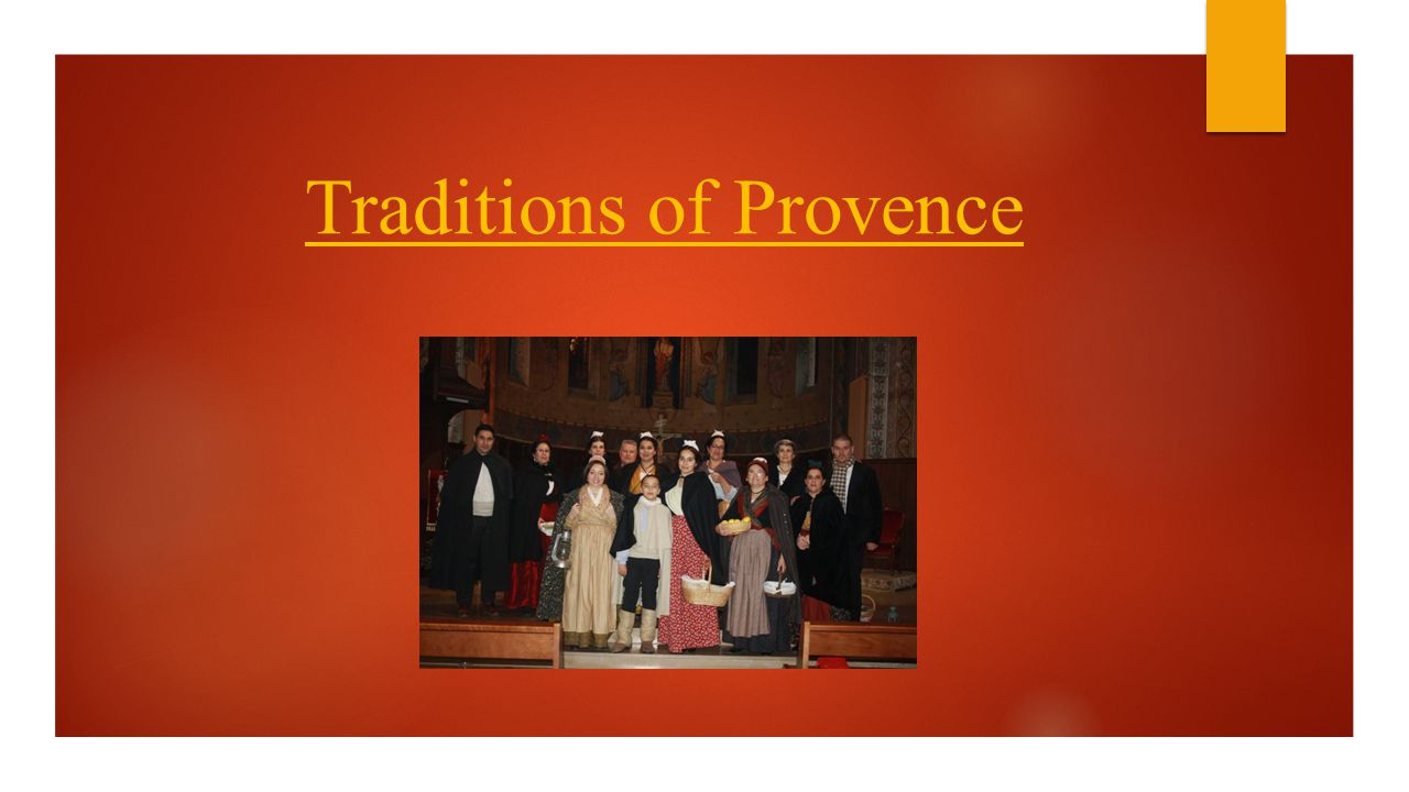 Traditions of Provence