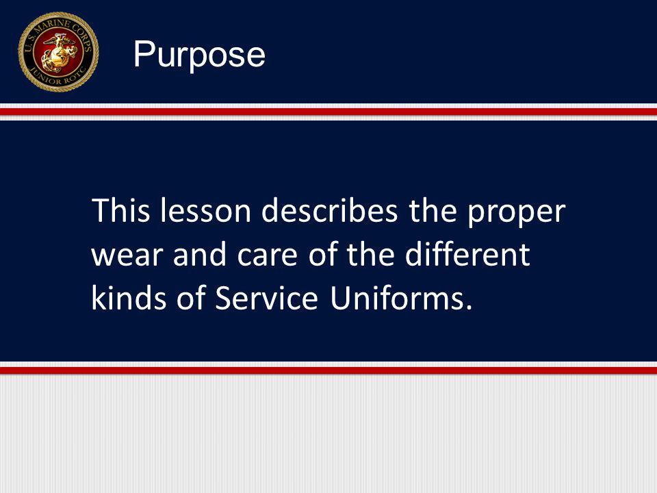1.Describe the three types of Service Uniforms. 2.