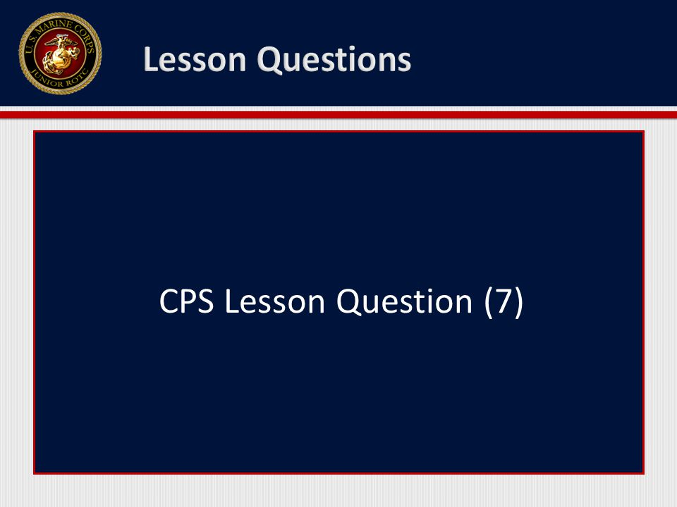 CPS Lesson Question (7)