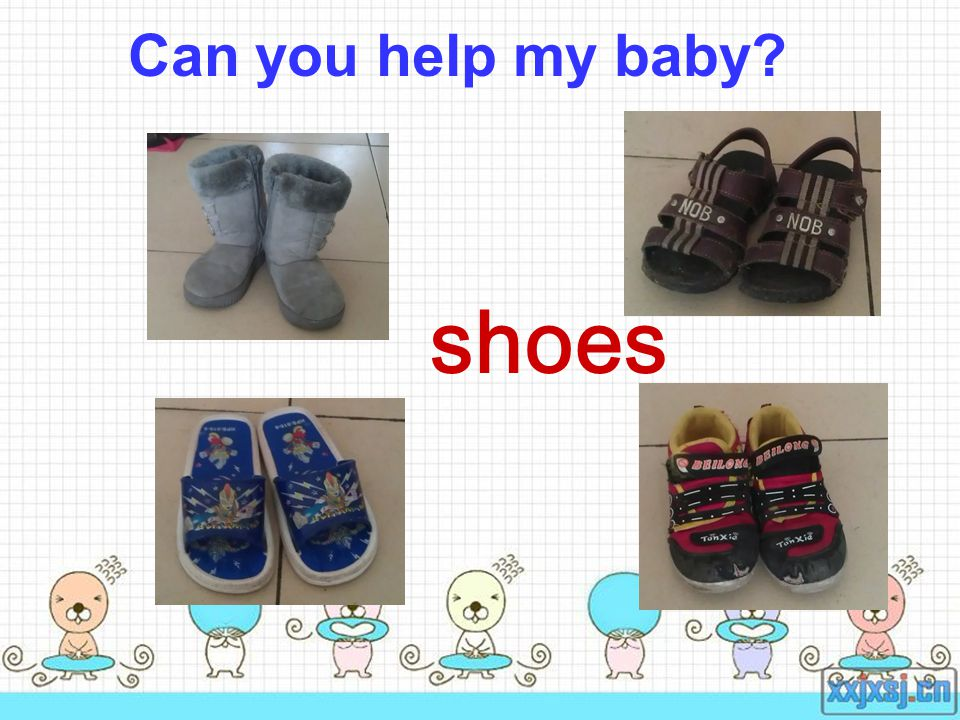 Can you help my baby shoes