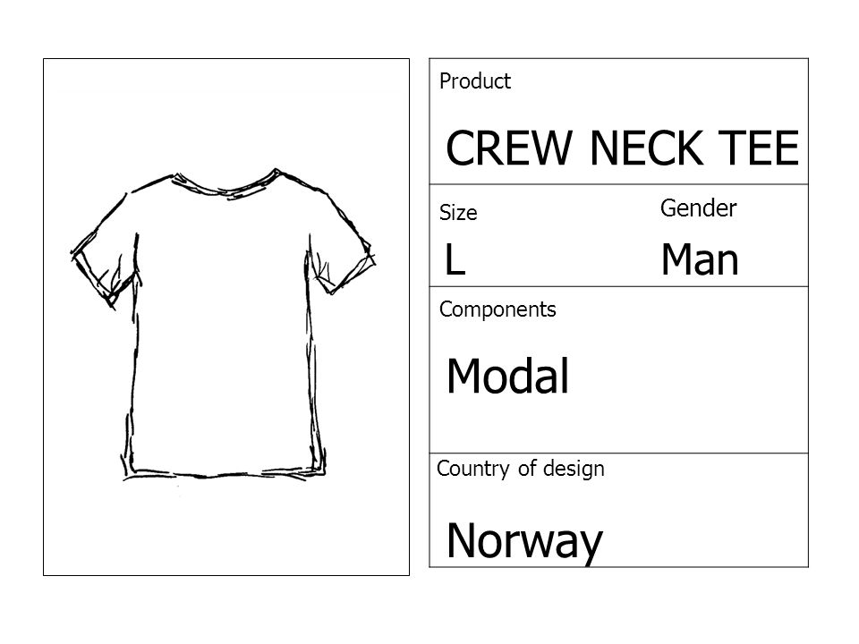 Product CREW NECK TEE Size Gender LMan Components Modal Country of design Norway