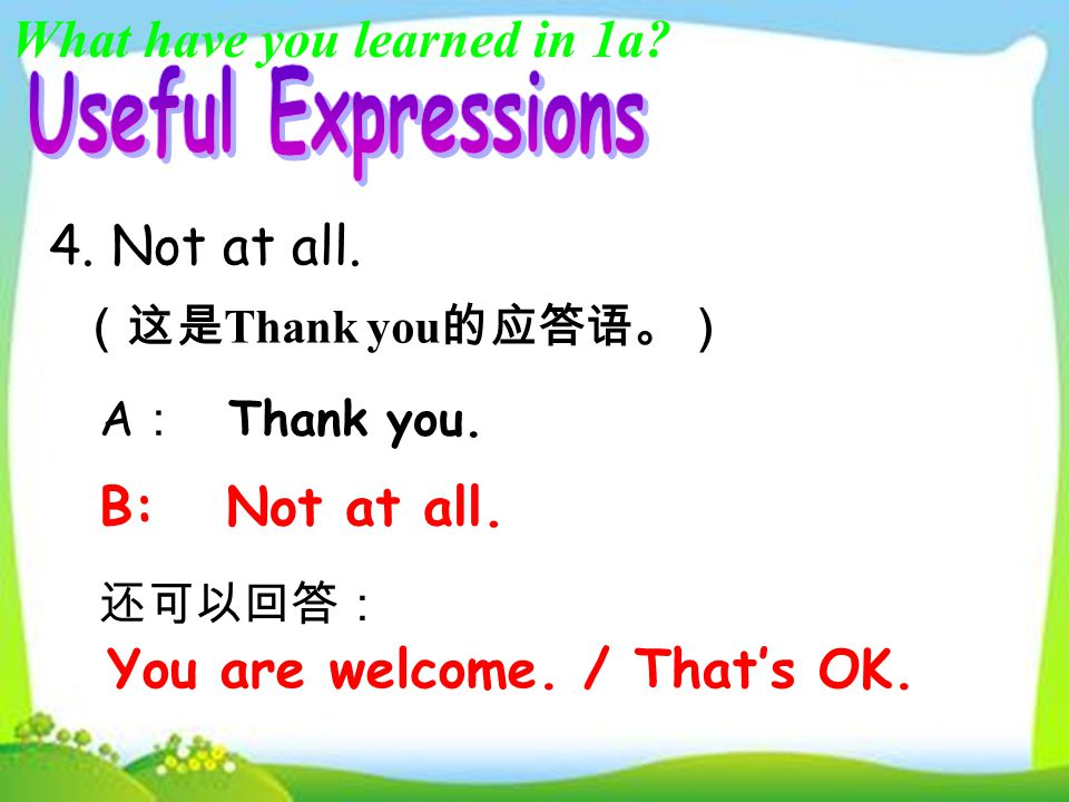 What have you learned in 1a? 3. How much is \are …? It's + 价格. They're+ 价格. (这是用于询问价格的常用句型。) 如: How much is the pencil? 又如: How much are these apples?