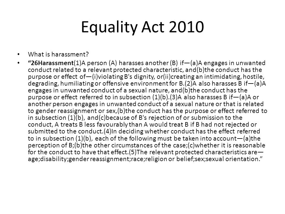 Equality Act 2010 What is harassment.