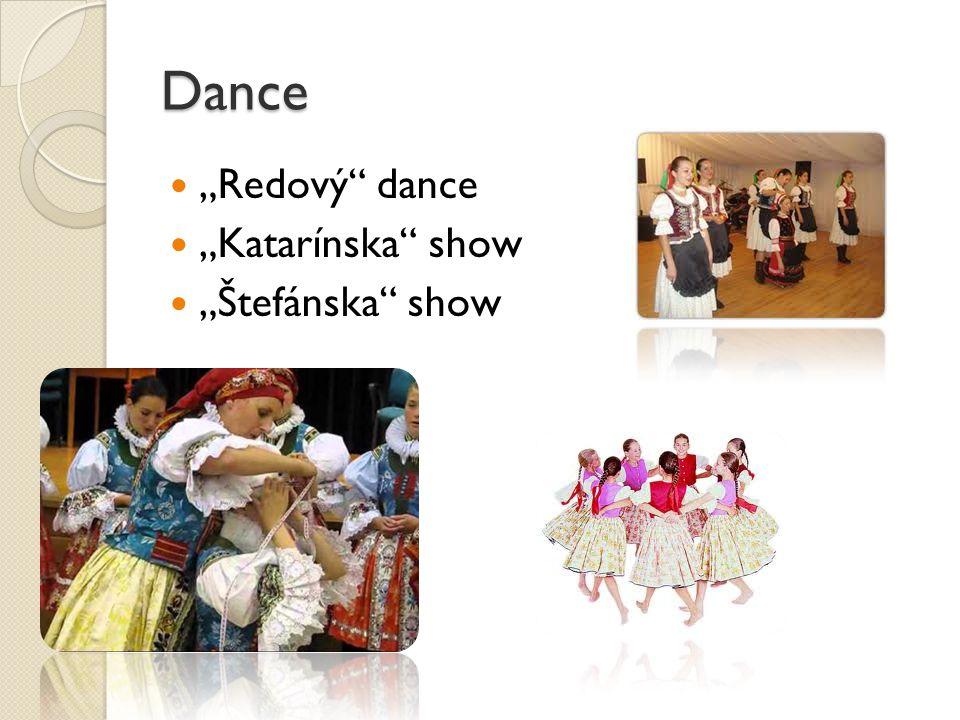 """Dance """"Redový dance """"Katarínska show """"Štefánska show"""