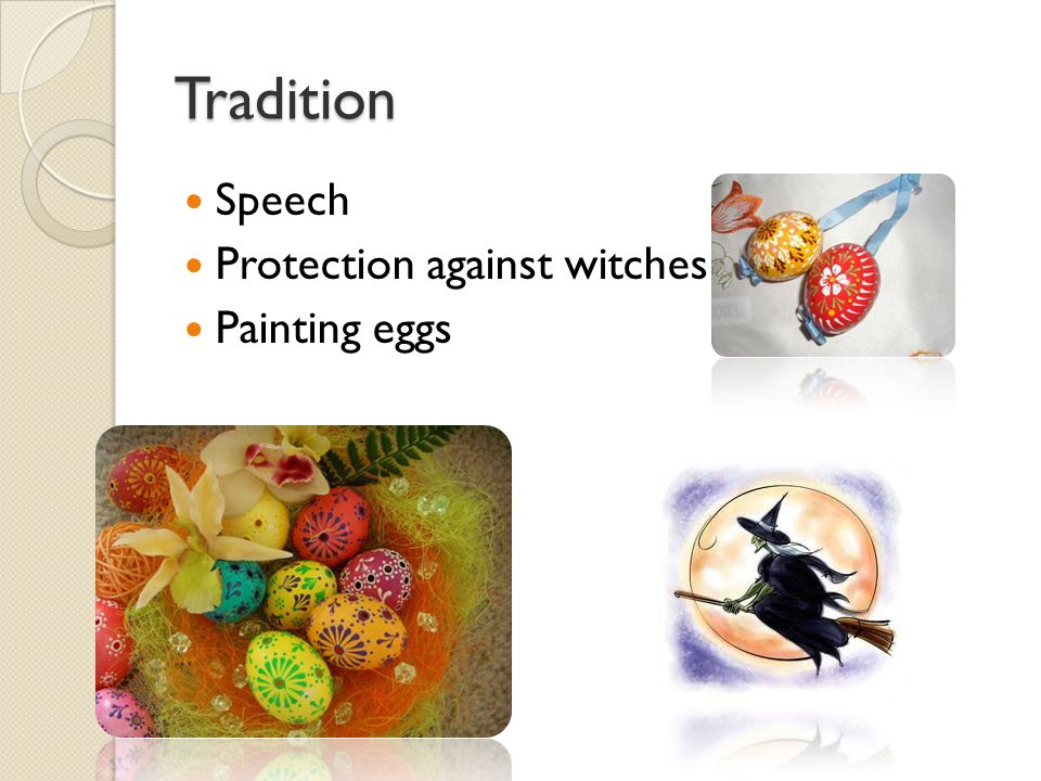 Tradition Speech Protection against witches Painting eggs