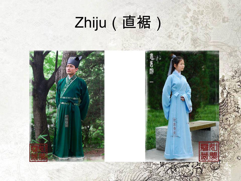 Zhiju (直裾)
