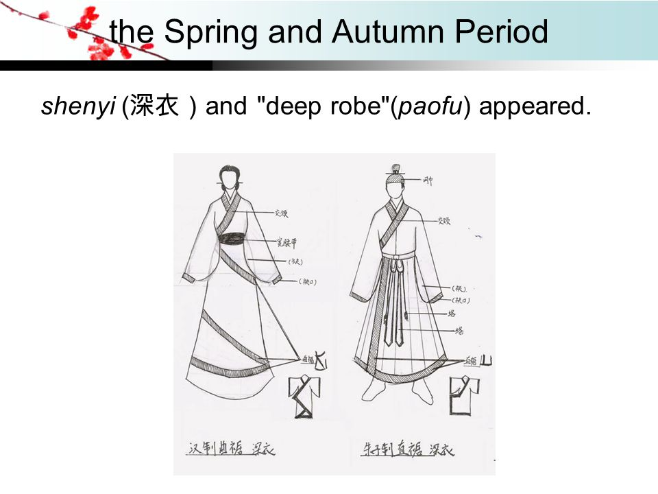 the Spring and Autumn Period shenyi ( 深衣) and