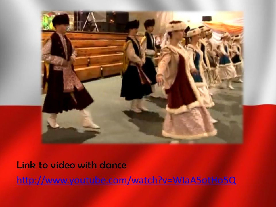 Link to video with dance http://www.youtube.com/watch?v=WIaA5otHo5Q