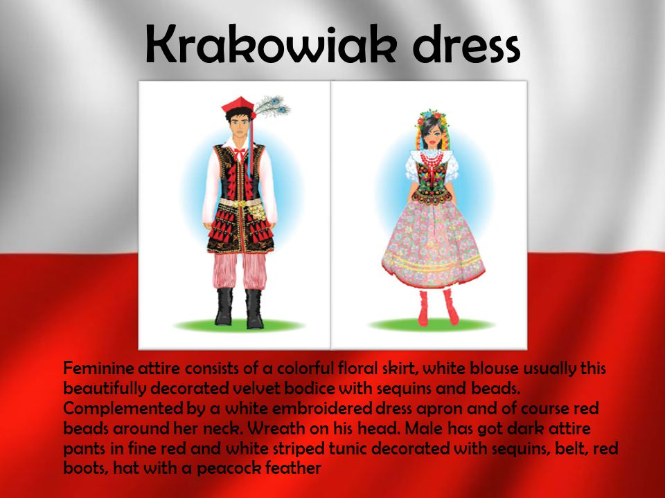 Krakowiak dress Feminine attire consists of a colorful floral skirt, white blouse usually this beautifully decorated velvet bodice with sequins and be