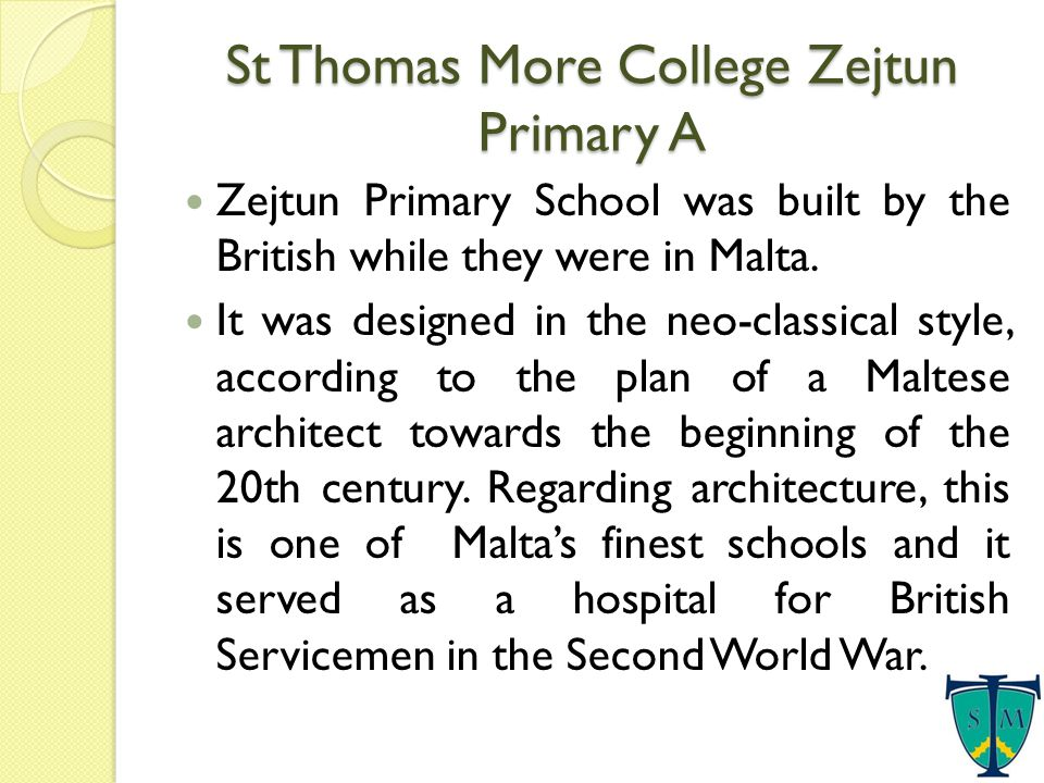 Zejtun Primary School was built by the British while they were in Malta.