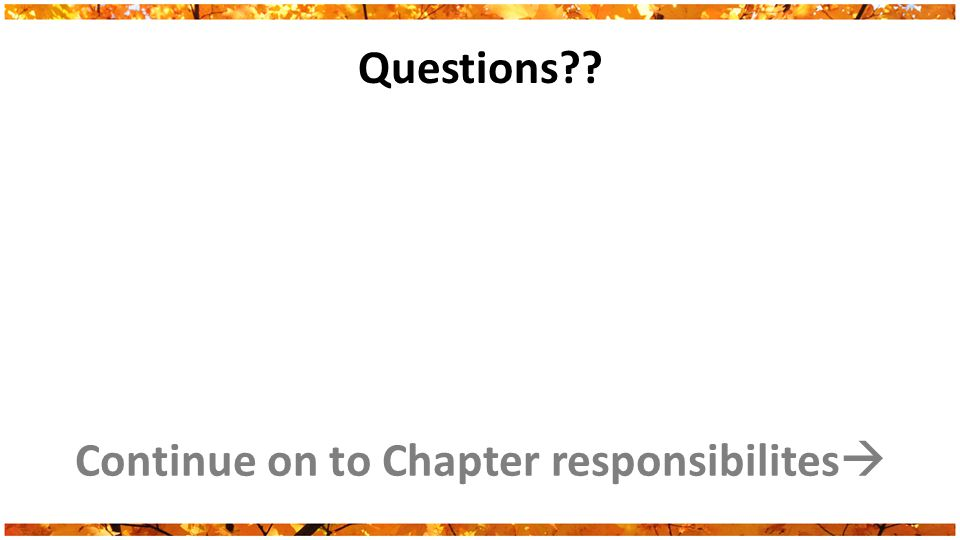 Questions Continue on to Chapter responsibilites 