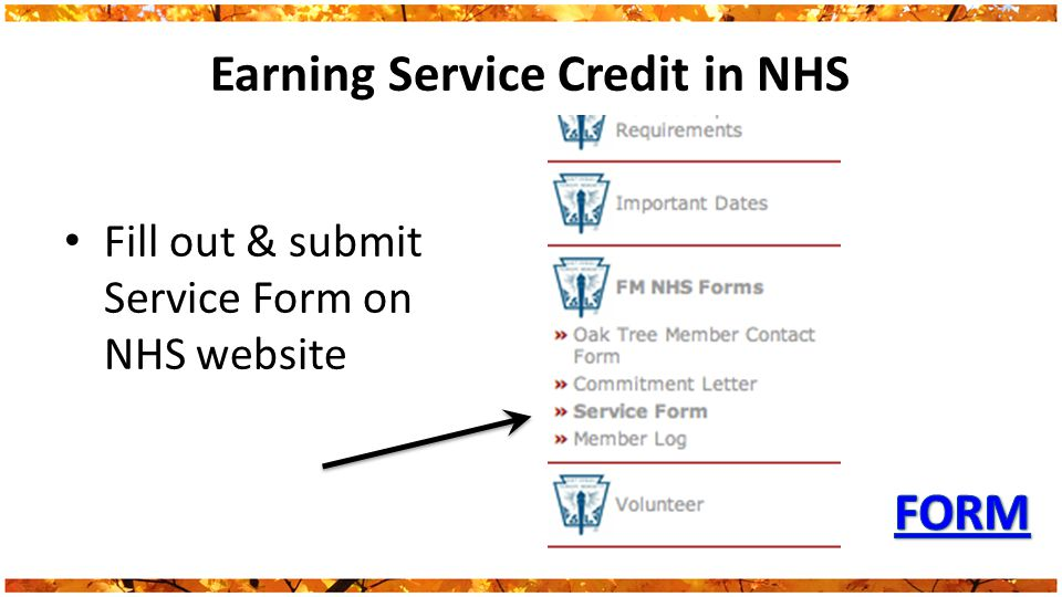 Earning Service Credit in NHS Fill out & submit Service Form on NHS website