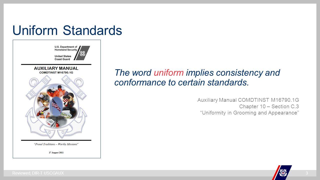 ` Uniform Standards The word uniform implies consistency and conformance to certain standards.