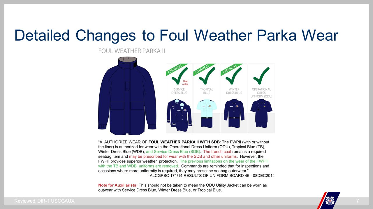 ` Detailed Changes to Foul Weather Parka Wear Reviewed, DIR-T USCGAUX7