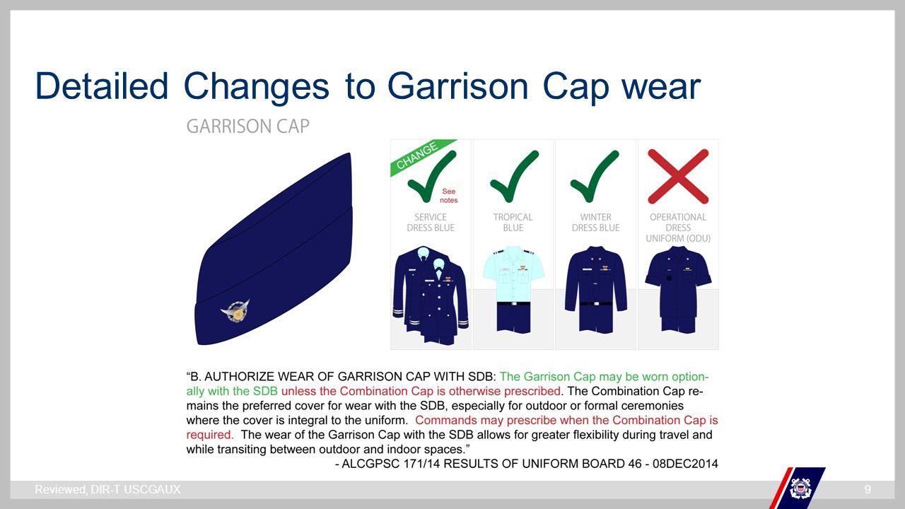 ` Detailed Changes to Garrison Cap wear Reviewed, DIR-T USCGAUX9