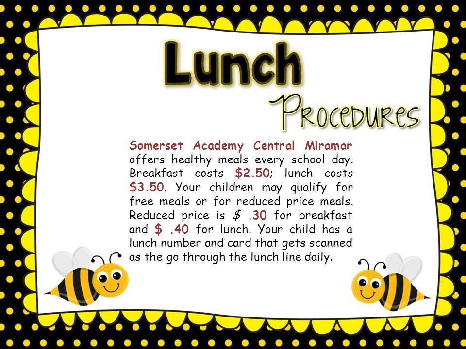 Somerset Academy Central Miramar offers healthy meals every school day.