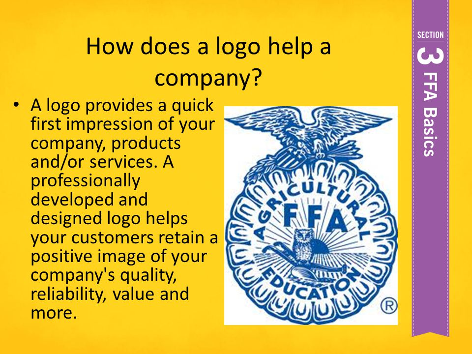 How does a logo help a company? A logo provides a quick first impression of your company, products and/or services. A professionally developed and des
