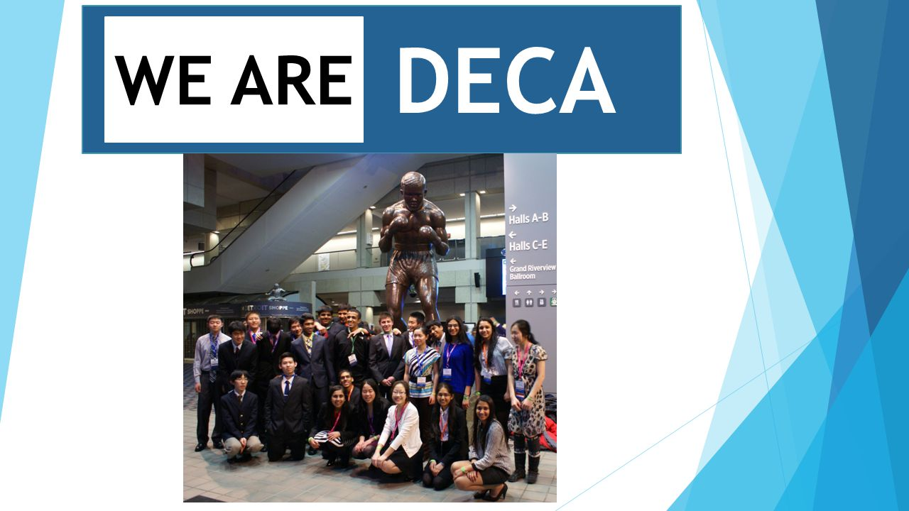 DECA WE ARE