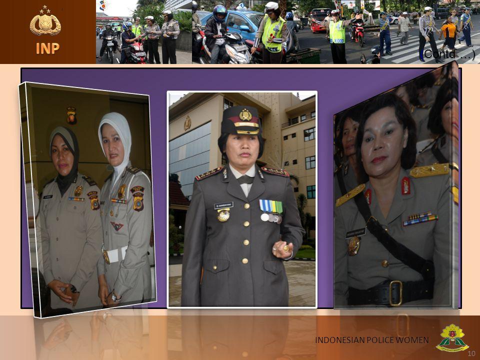 10 INDONESIAN POLICE WOMEN (Contd …)