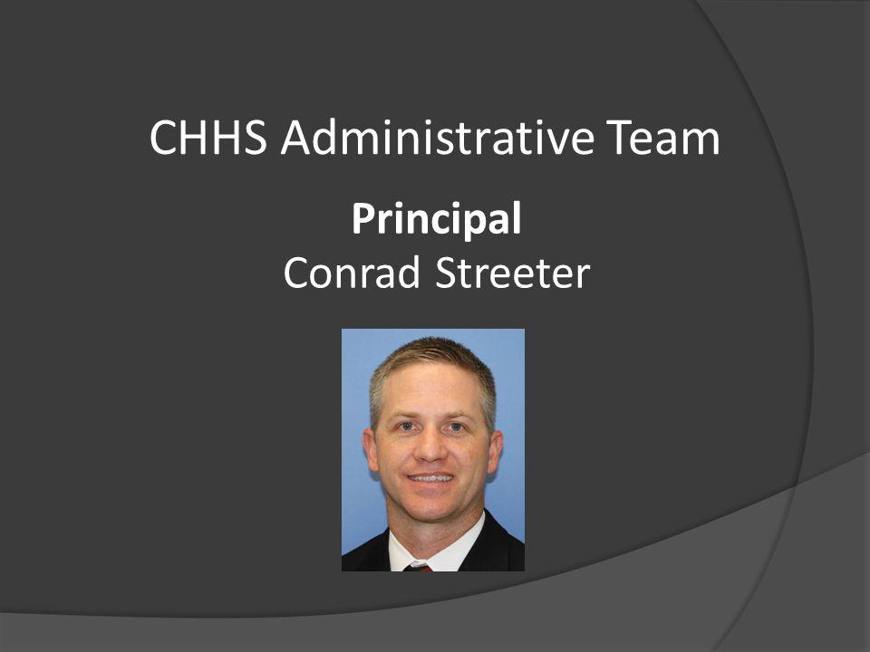 CHHS Administrative Team Principal Conrad Streeter