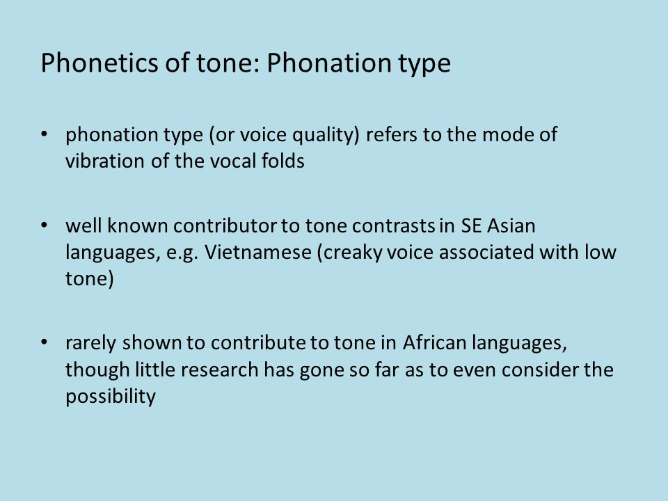 Phonetics of tone: Amplitude amplitude may be relevant to tonal contrasts amplitude pertains to the loudness of a given sound relative to neighbouring