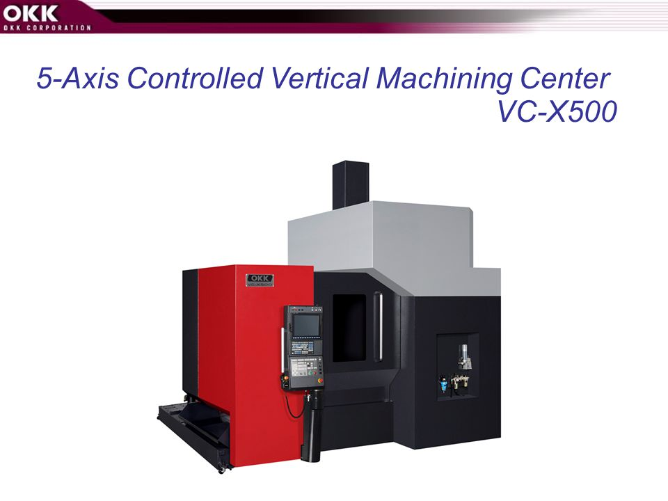5-Axis Controlled Vertical Machining Center VC-X500