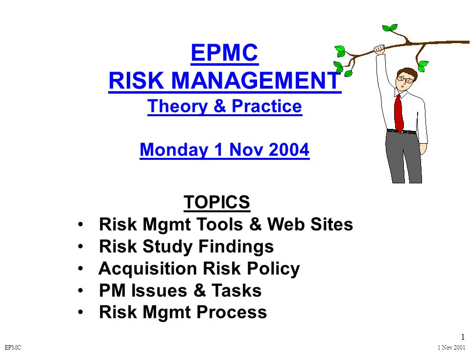 EPMC1 Nov 2001 31 RISK MONITORING Related to Earned Value Measurement & Program Control (Cost, Schedule, & Performance Measurement Reports) Track & Evaluate Handling/Mitigation of Risk Events Consolidated Acquisition Reporting System (CARS) –Acquisition Program Baseline (APB) –Defense Acquisition Executive Summary (DAES)/Unit Cost Reports (UCR) –Selected Acquisition Report (SAR) Milestone Decision Process RISK MANAGEMENT MODEL MONITORING ASSESSMENT PLANNING HANDLING