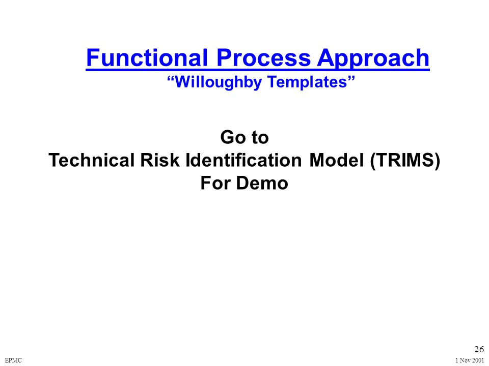 EPMC1 Nov 2001 25 Risk Assessment - Process Approach Willoughby Templates