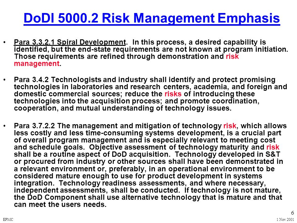 EPMC1 Nov 2001 16 RISK PLANNING Develop an Organized, Comprehensive, & Iterative Approach for an Effective Acquisition Risk Management Program Train IPT Members in Risk Management Processes Assign Responsibilities to Team Members Create a Risk Coordinator Develop Management Information System (MIS) Draft Risk Management Plan (Documentation) RISK MANAGEMENT MODEL MONITORING ASSESSMENT PLANNING HANDLING