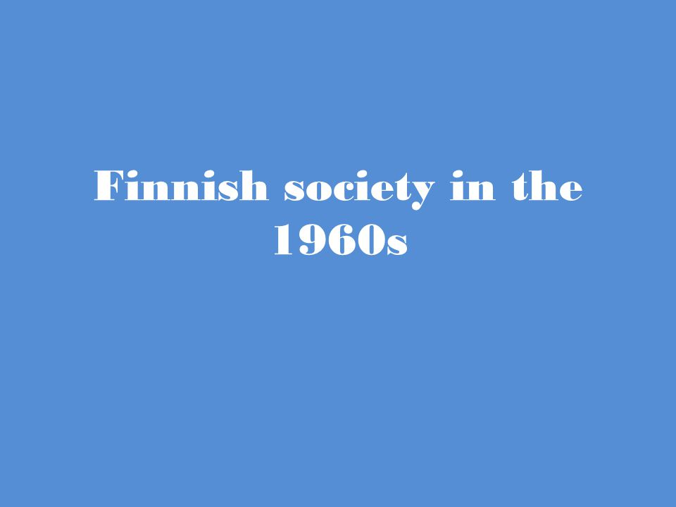 Finnish society in the 1960s