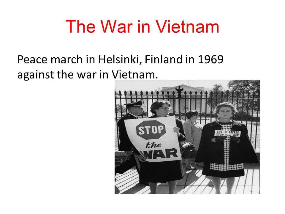 The War in Vietnam Peace march in Helsinki, Finland in 1969 against the war in Vietnam.