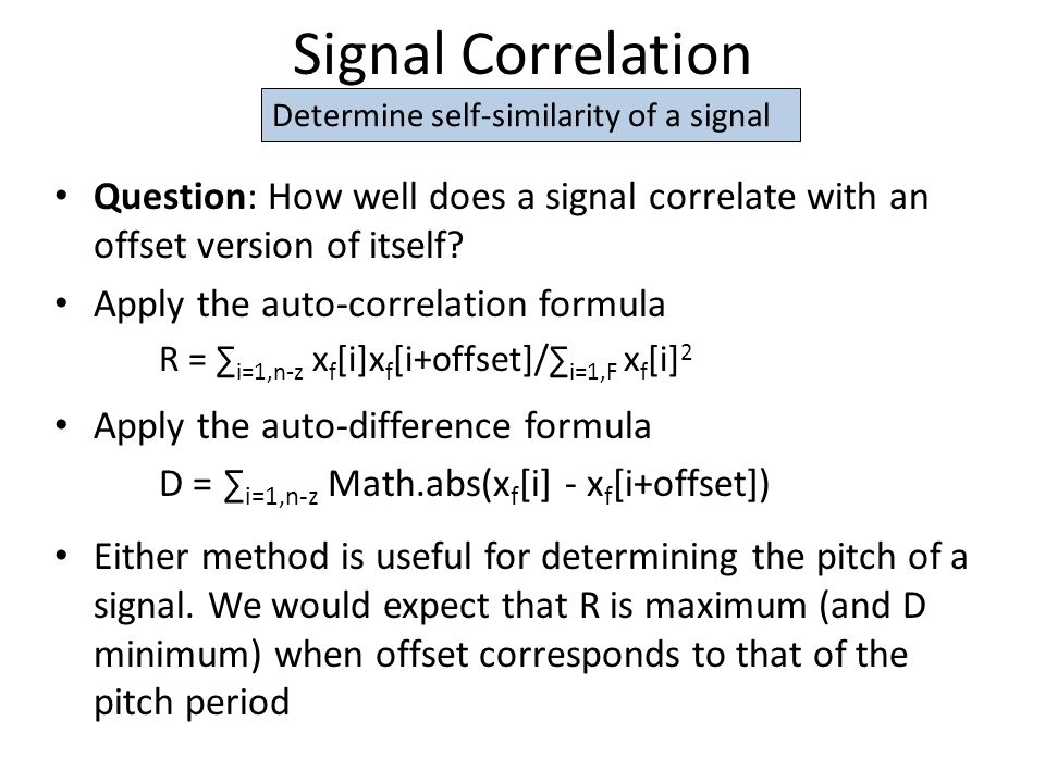 Signal Correlation Question: How well does a signal correlate with an offset version of itself.