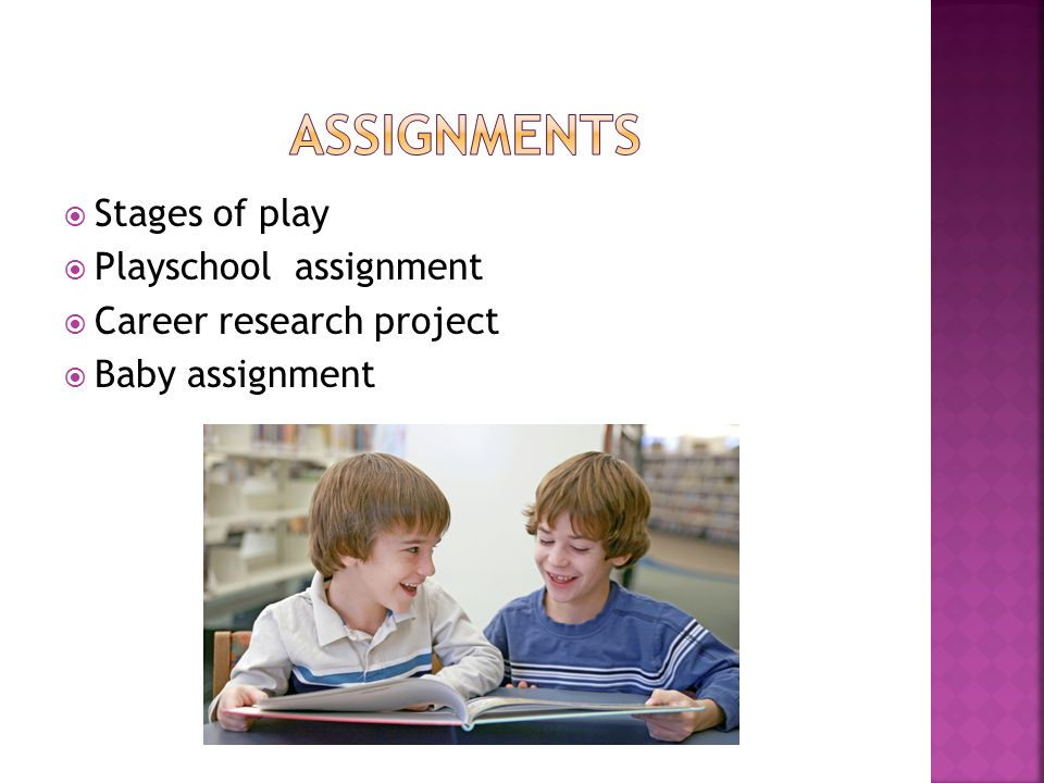  Stages of play  Playschool assignment  Career research project  Baby assignment